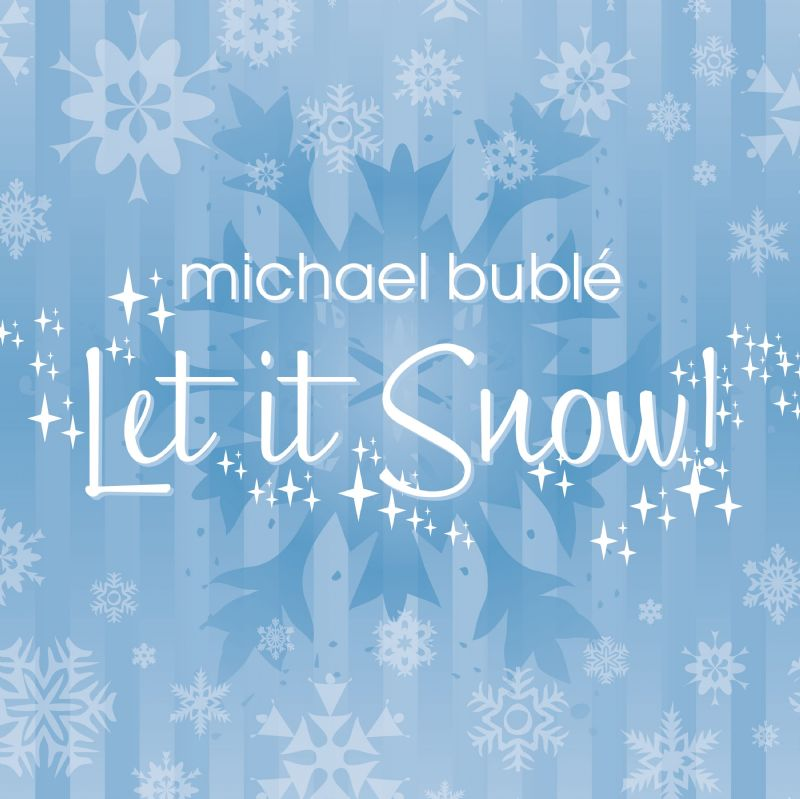Let it Snow by Michael Buble