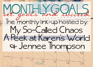 Monthly Goals: New & Improved