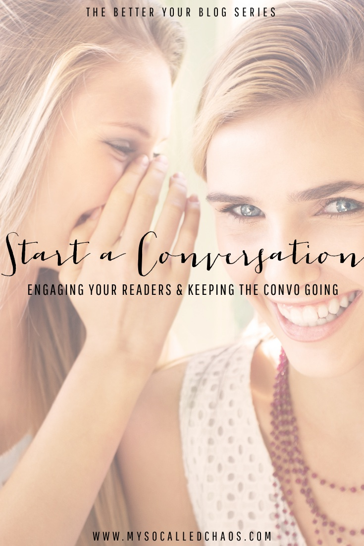 New Blogger Series: Start a Conversation