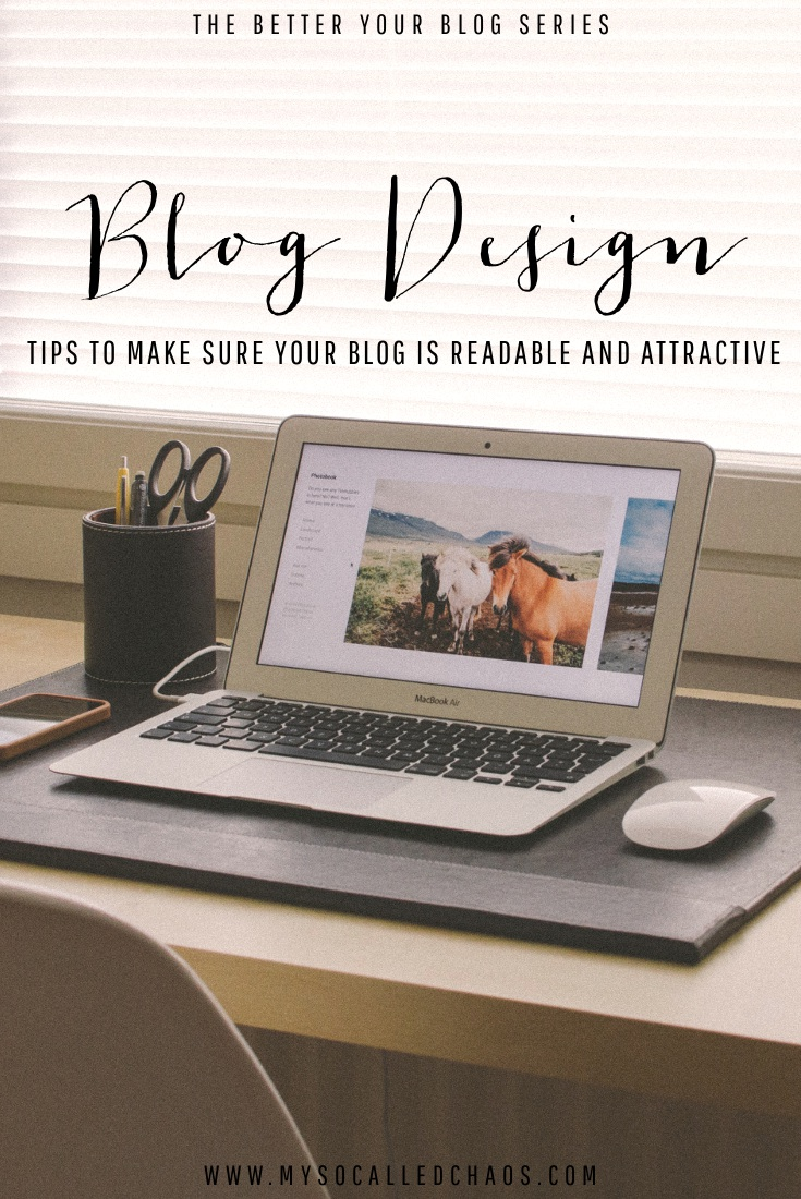 Blog Design: Tips to make sure your blog is both readable and attractive.