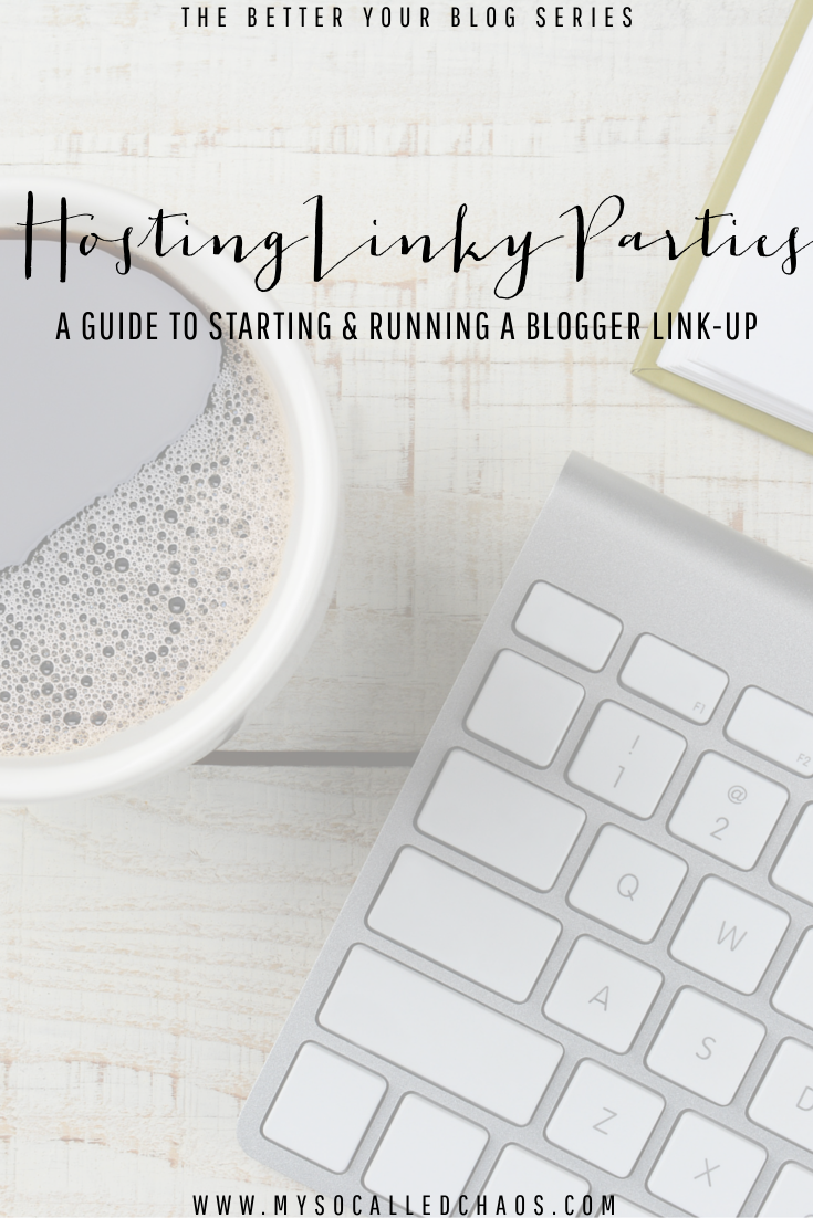 Hosting Linky Parties: A Guide to Starting & Hosting Blogger Link-Ups