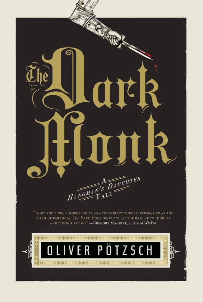 Book Review: The Dark Monk by Oliver Pötzsch