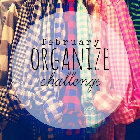 February 12×30 Challenge: Get Organized