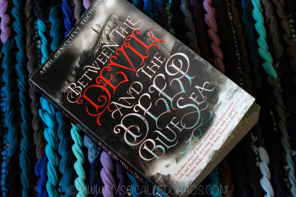 Book Review: Between the Devil and the Deep Blue Sea by April Genevieve Tucholke