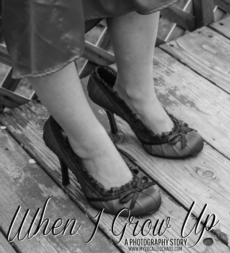 Photography: When I Grow Up