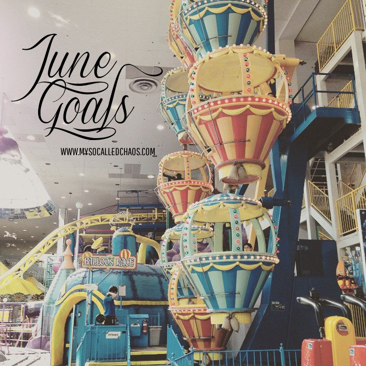 Monthly Goals Link-Up: June Goals