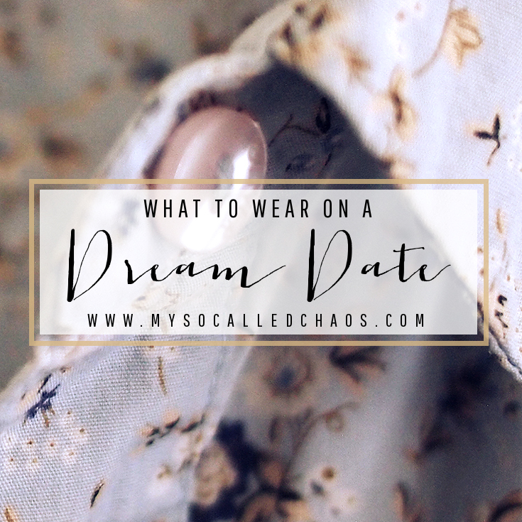 What to Wear on a Dream Date
