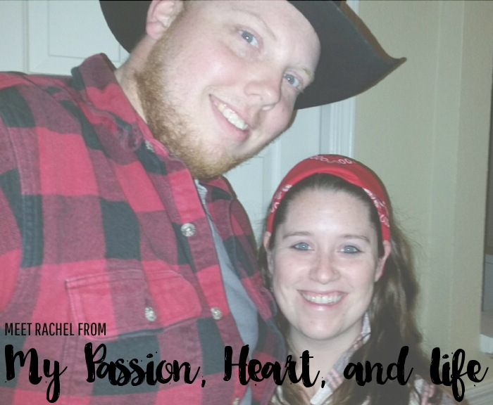 Meet Rachel from My Passion, Heart, and Life