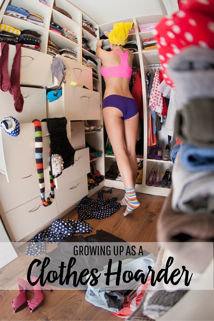 Growing Up as a Clothes Hoarder