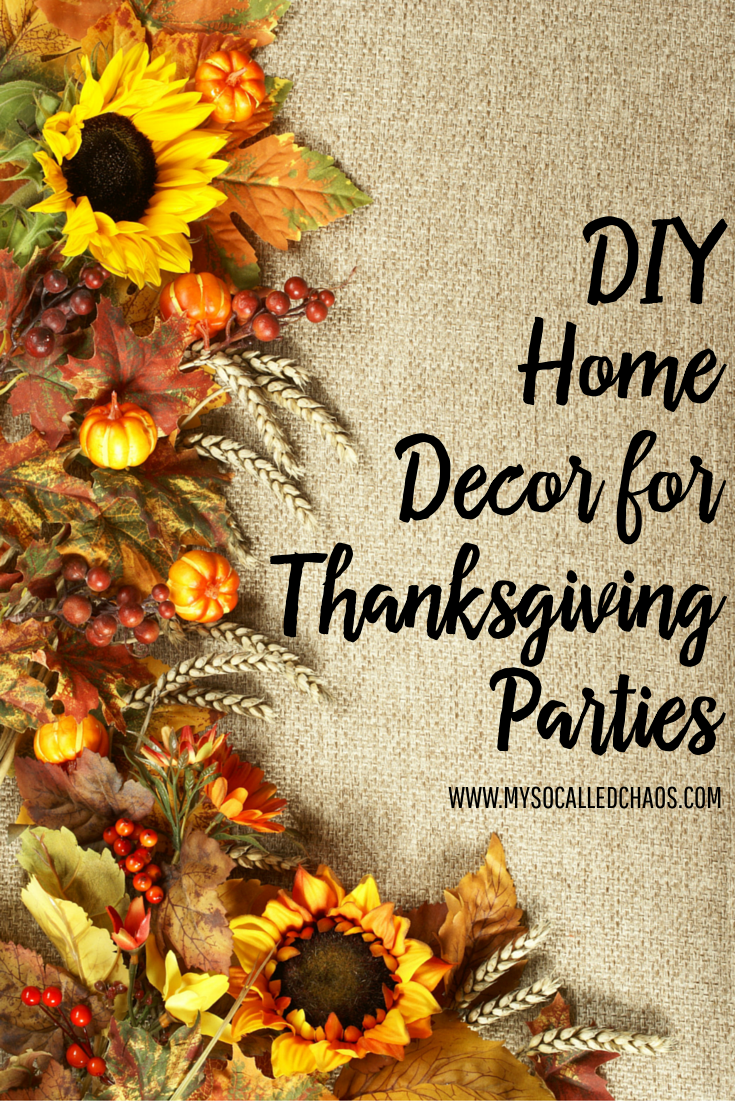 DIY Home Decor for Thanksgiving Parties