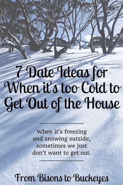 Dates for When It's Too Cold
