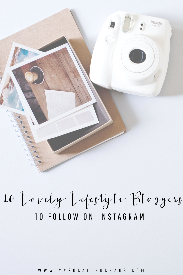 10 Lovely Lifestyle Bloggers to Follow on Instagram