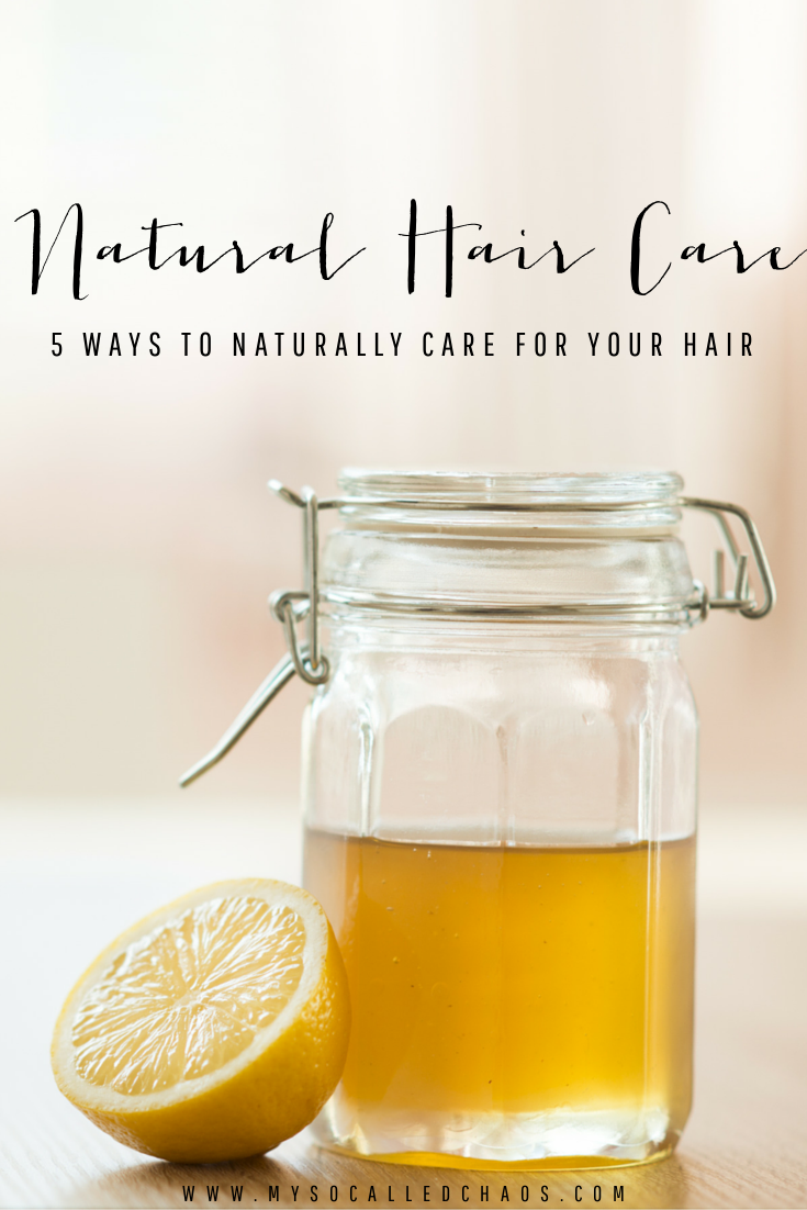 5 Ways to Natural Care for Your Hair