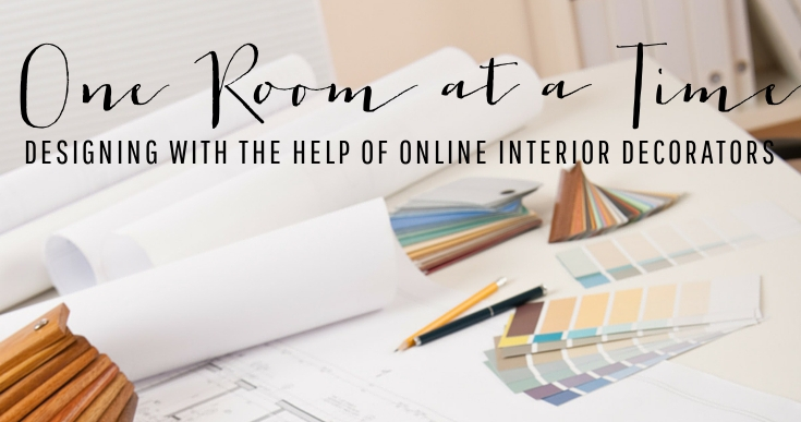 Designing One Room at a Time with the Help of Online Interior Decorators