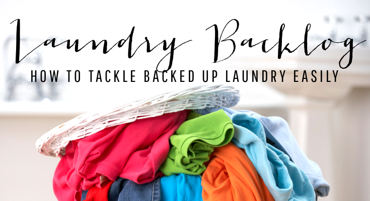 How to Tackle Backed Up Laundry Easily