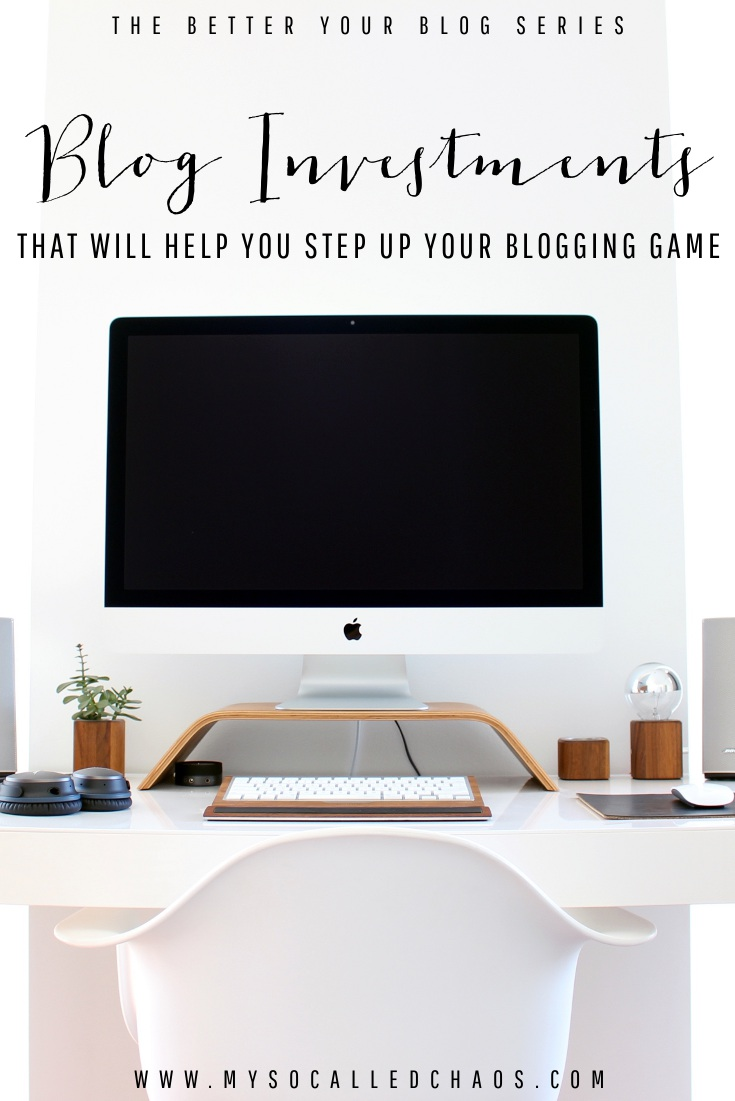 Blog Investments to Up Your Blogging Game - Better Your Blog