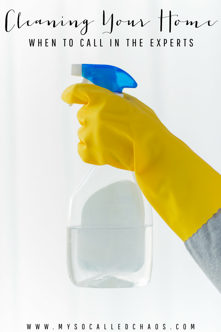 Cleaning Your Home: When To Call In The Experts