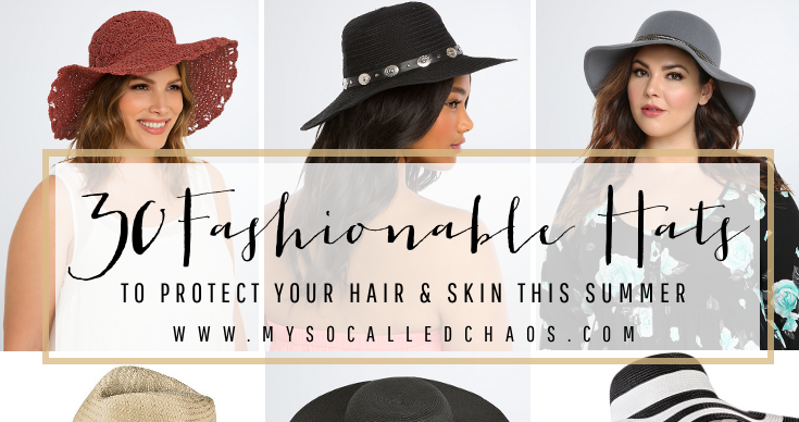 30 Fashionable Hats to Protect Your Hair & Skin This Summer