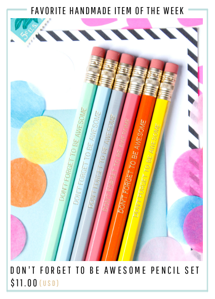 Don't Forget to be Awesome pencil set