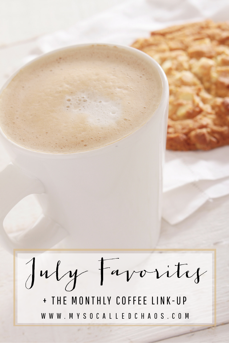 Check out my July Favorites and join us for our Monthly Coffee link-up where we showcase posts from other bloggers!