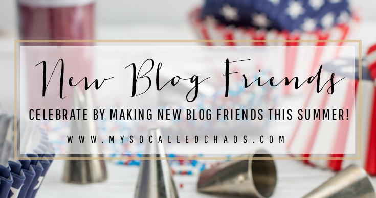 Happy July! Make some New Blog Friends for the Summer