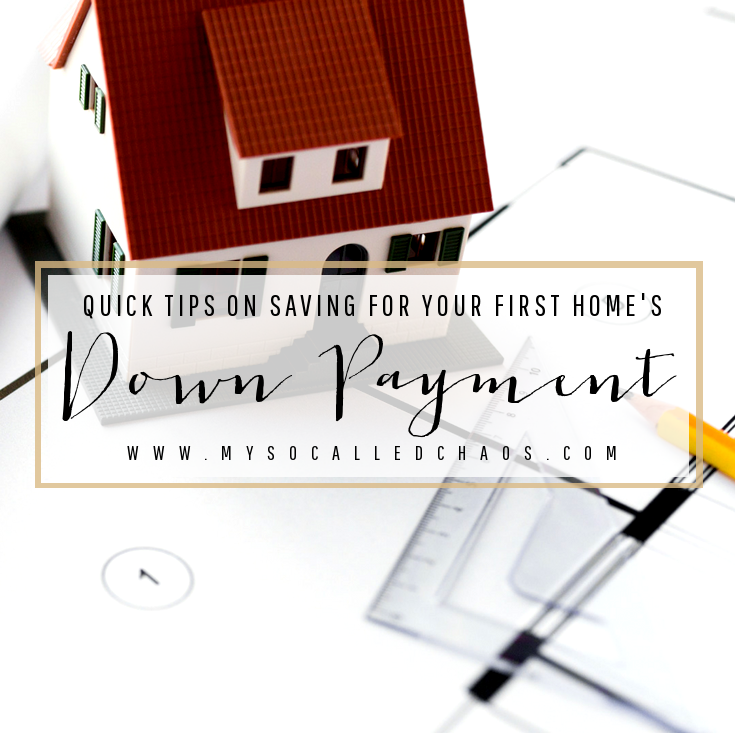 Quick Tips on Saving for Your First Home's Down Payment