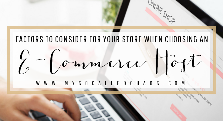 What to Consider in Choosing an E-Commerce Host for Your Store