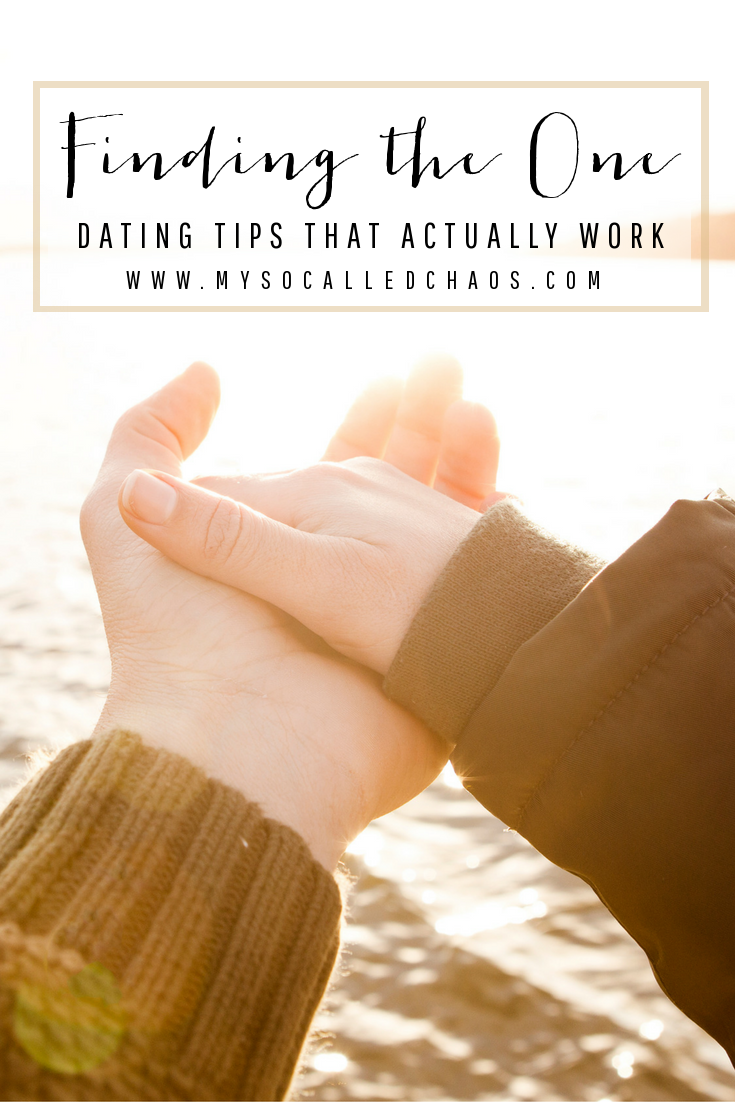 Finding The One: Dating Tips That Actually Work