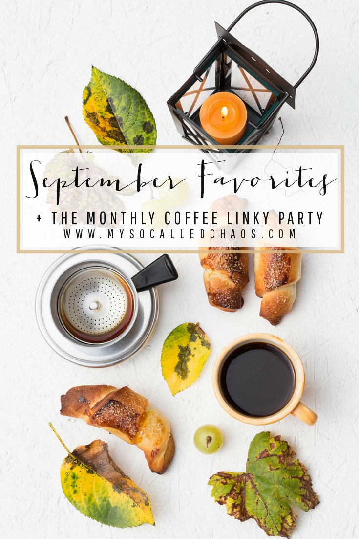 My September Favorites + The Monthly Coffee Linky Party