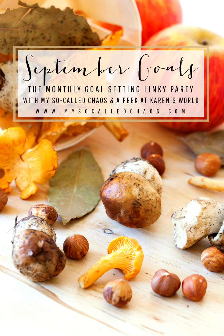 The Monthly Goals Linky Party: September Goals
