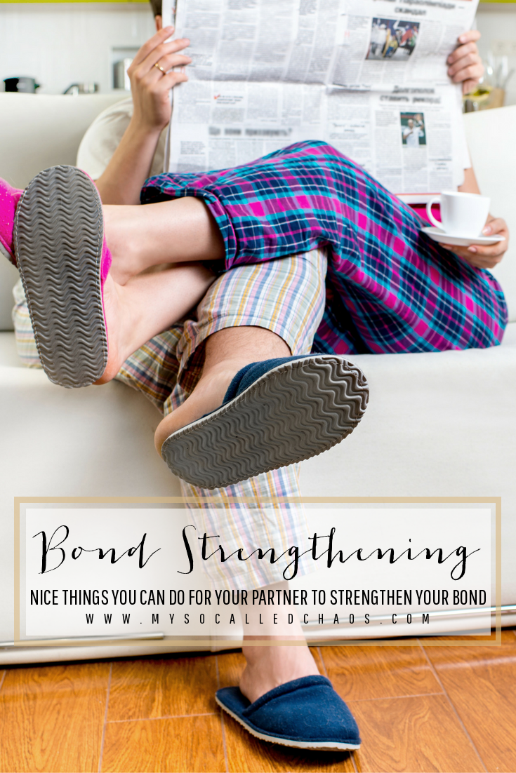 Nice Things You Can Do For Your Partner to Strengthen Your Bond