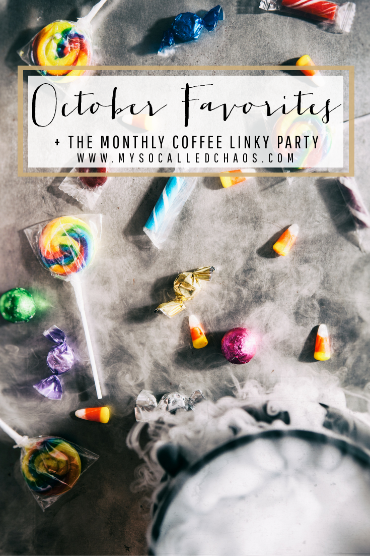 October Favorites + The Monthly Coffee Linky Party-Come link up your favorites this month!