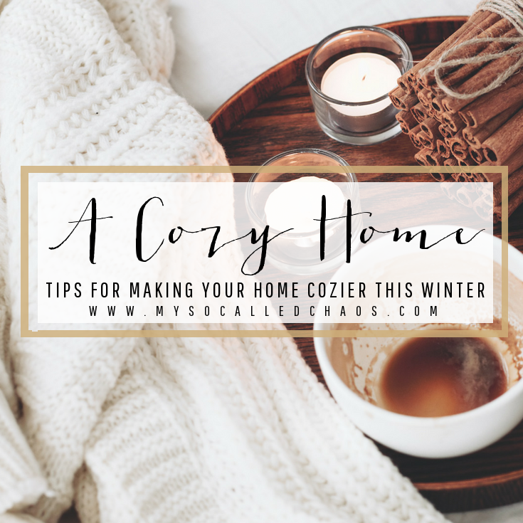 Tips Making Your Home Cozier This Winter