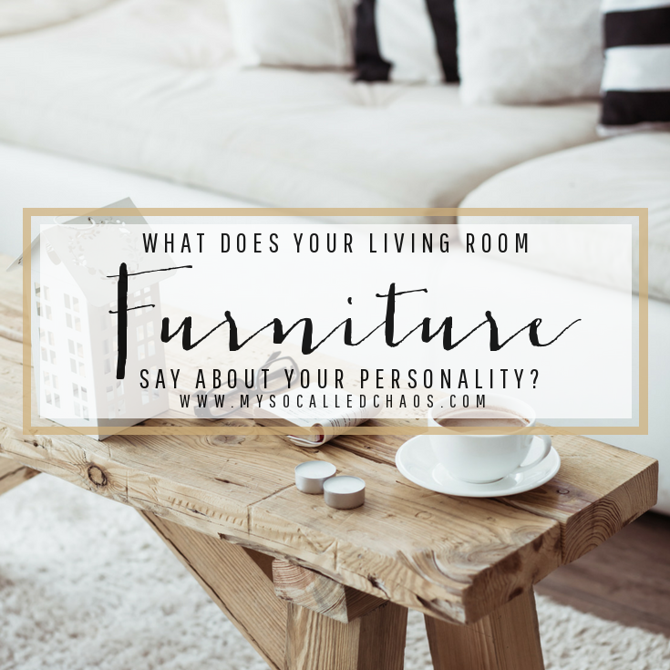 What Does Your Living Room Furniture Say About You