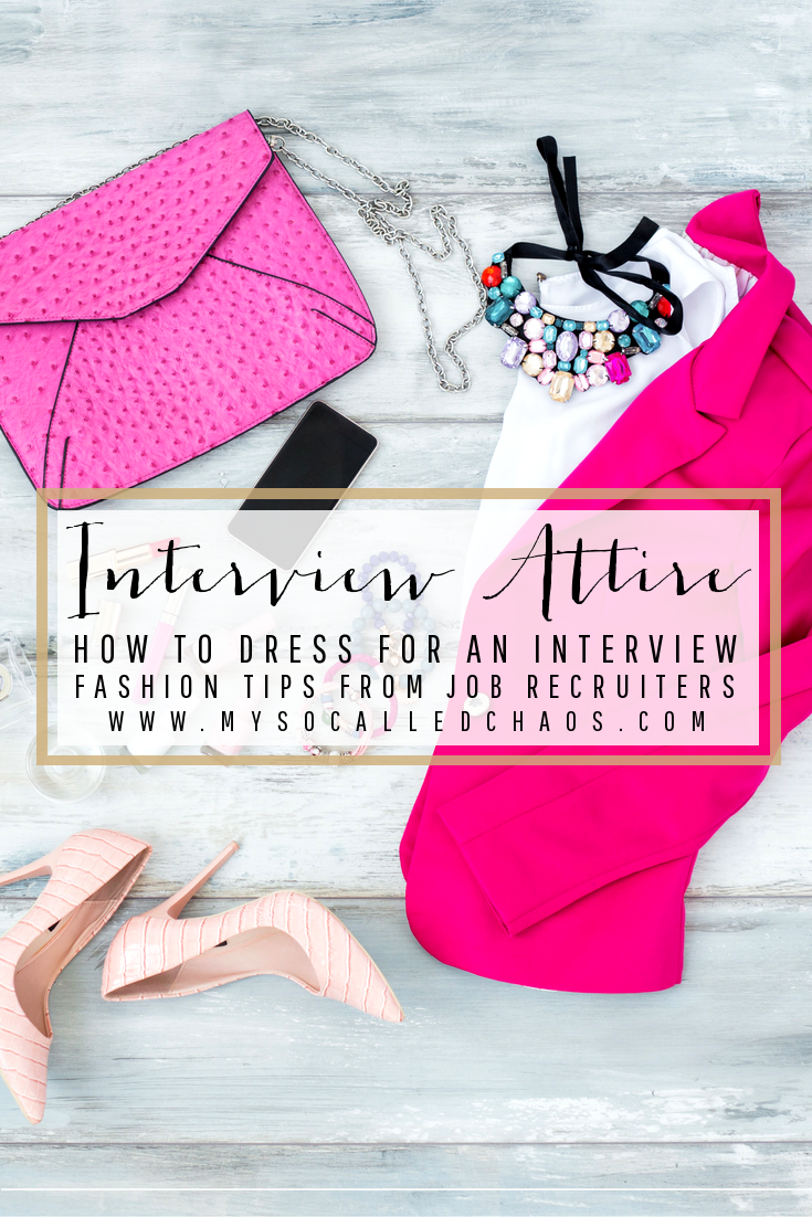 Fashion Tips from Job Recruiters: How to Dress for an Interview