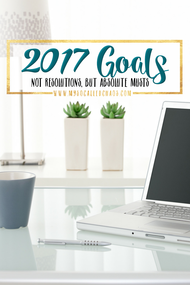 2017 Goals & Musts + January 2017 Monthly Goals Linky