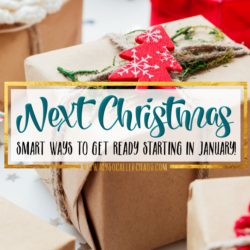 Smart Ways to Get Ready for Next Christmas in January