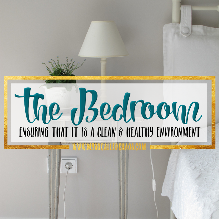 Easy Bedroom Tips to Keep it a Clean & Healthy Environment