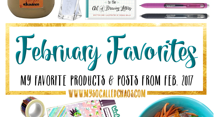 February Favorites: Products & Posts I Loved This Month