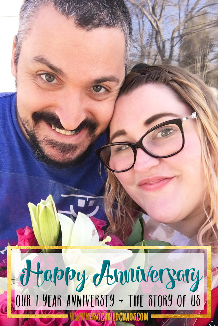 Our 1 Year Anniversary & The Story of Us