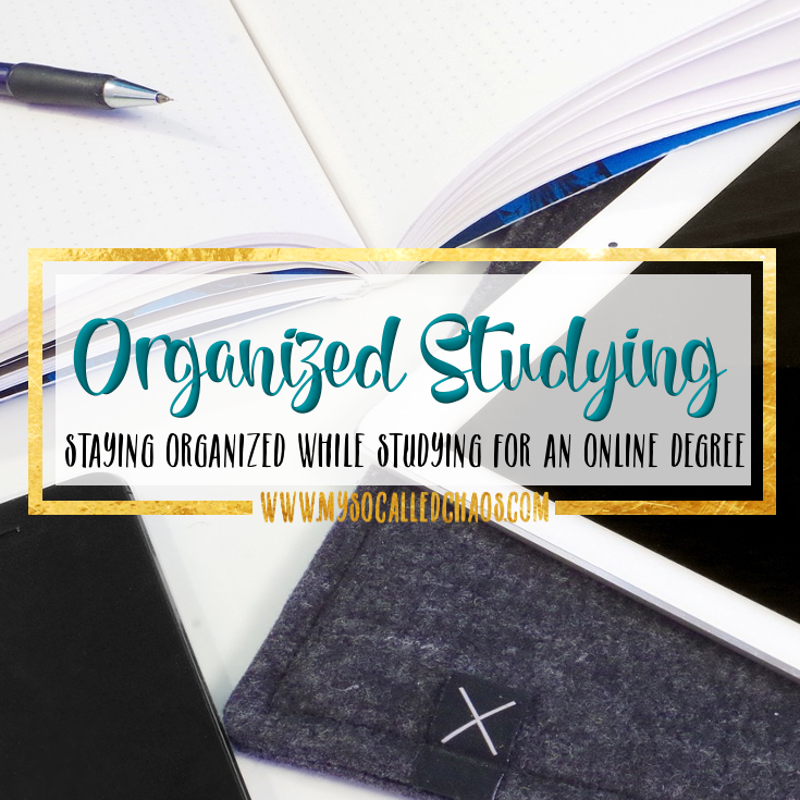 Staying Organized While You Study for Your Online Degree