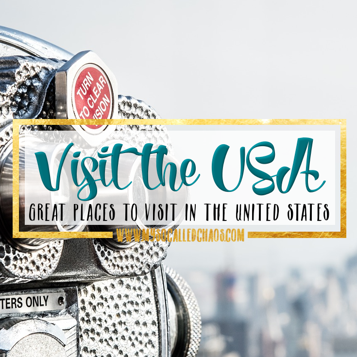 Great Places to Visit in the United States