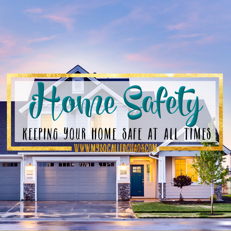 Keeping Your Home Safe At All Times