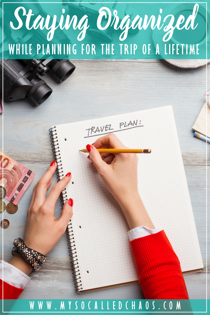 Staying Organized When Planning the Trip of a Lifetime