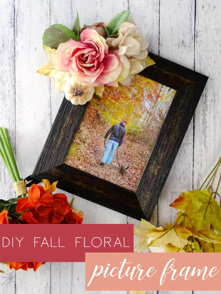 25 Easy Fall DIY Projects: DIY Fall Floral Picture Frame by Living La Vida Holoka
