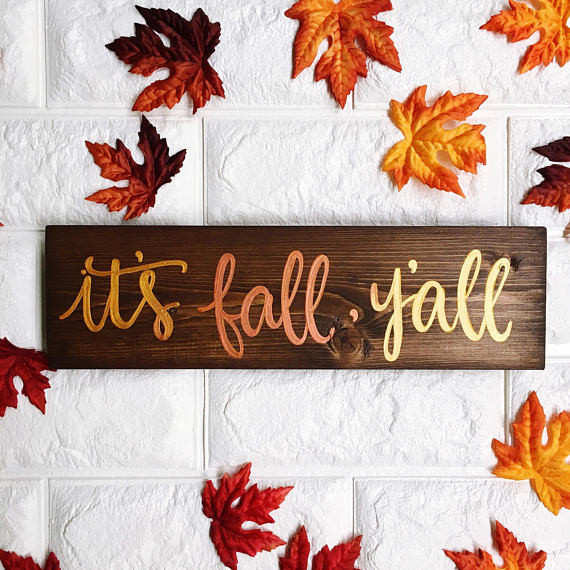It's Fall, Y'all Wood Sign