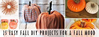 25 Easy Fall DIY Projects to Put You in the Fall Mood