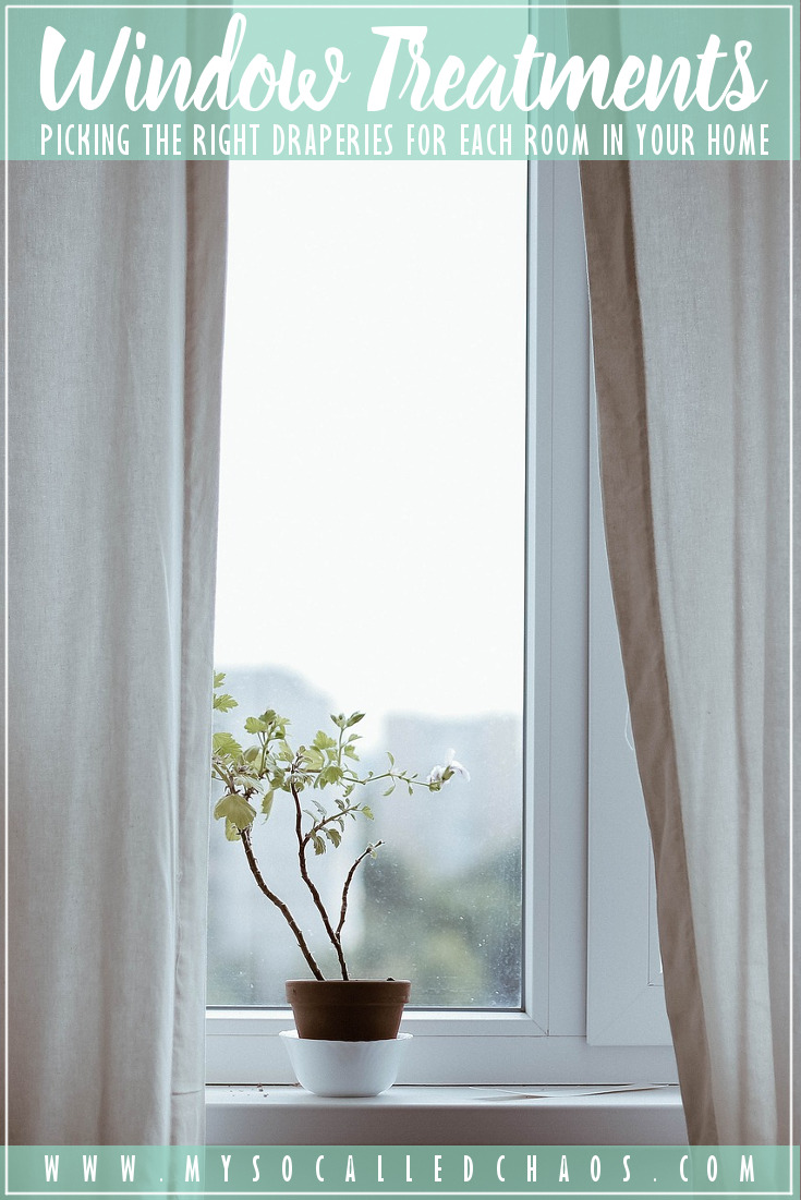Picking the Right Window Treatments for Each Room in Your Home