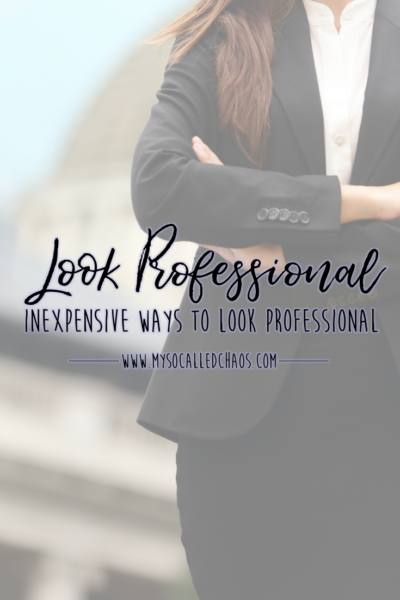 Inexpensive Ways To Look Professional