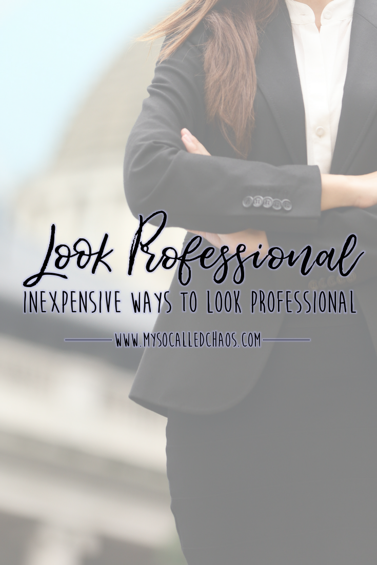 Pinnable image for the post Inexpensive Ways To Look Professional showing a woman in a business suit
